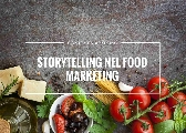 2 STORYTELLING AZIENDALE NEL FOOD MARKETING